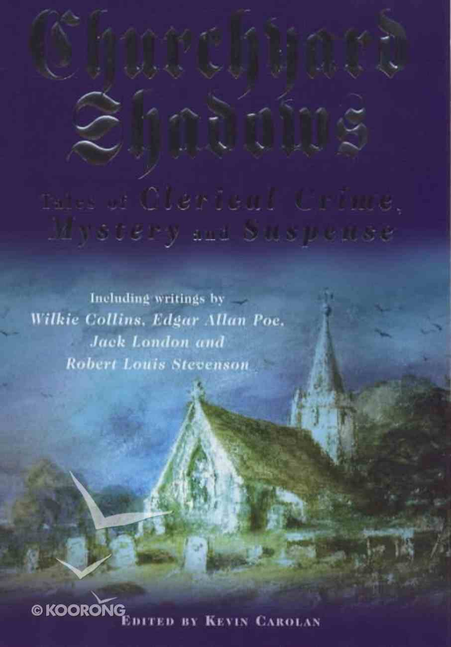 Churchyard Shadows Paperback