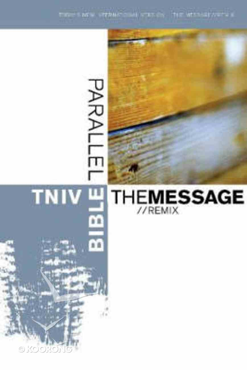 Tniv/The Message Remix Parallel Bible Hardback