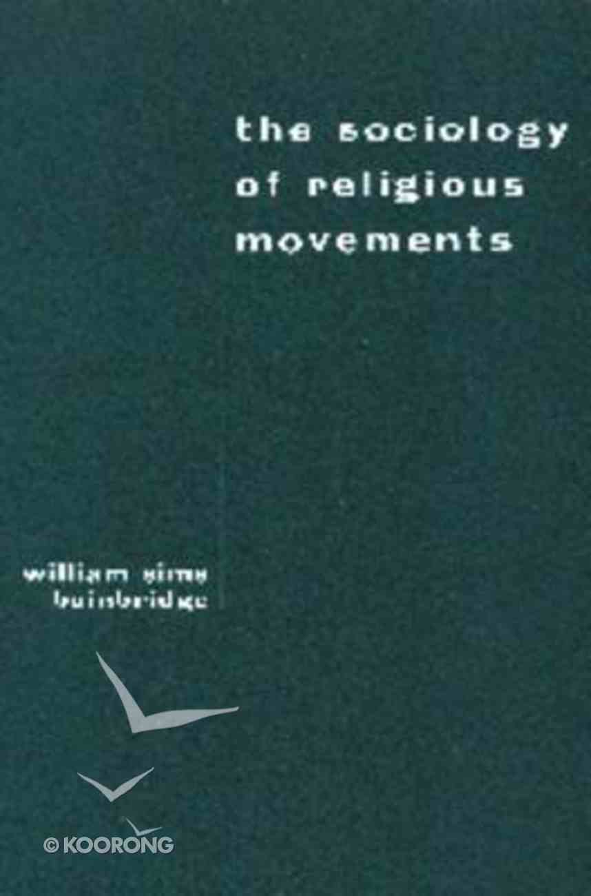 Sociology of Religious Movements Paperback