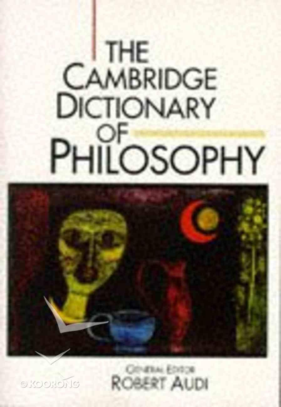 Cambridge Dictionary of Philosophy Paperback