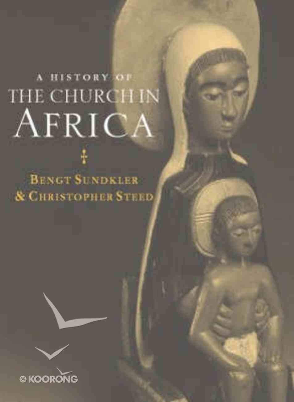 History of the Church in Africa Hardback