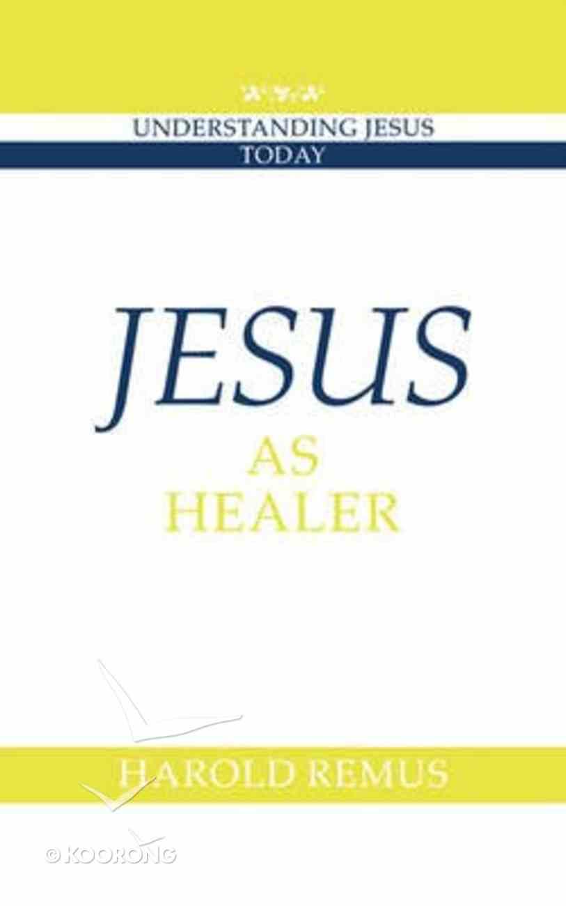 Jesus as Healer Paperback