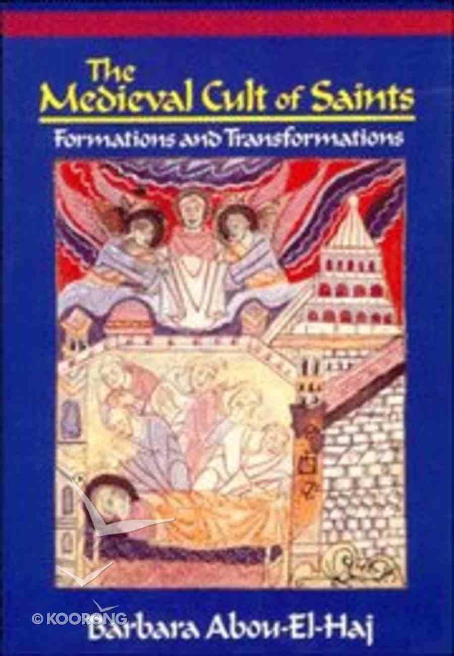 The Medieval Cult of Saints Paperback