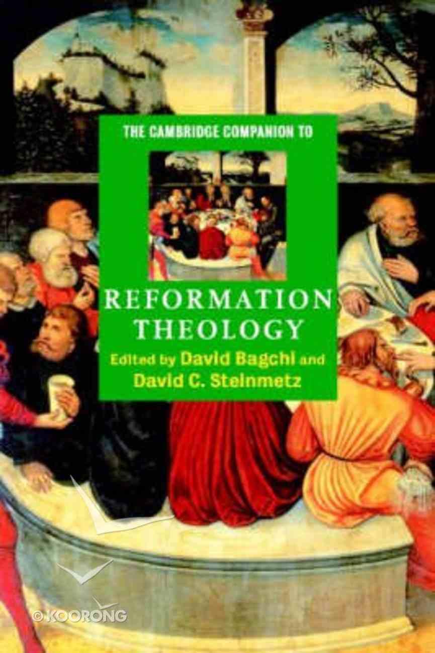 The Cambridge Companion to Reformation Theology Hardback