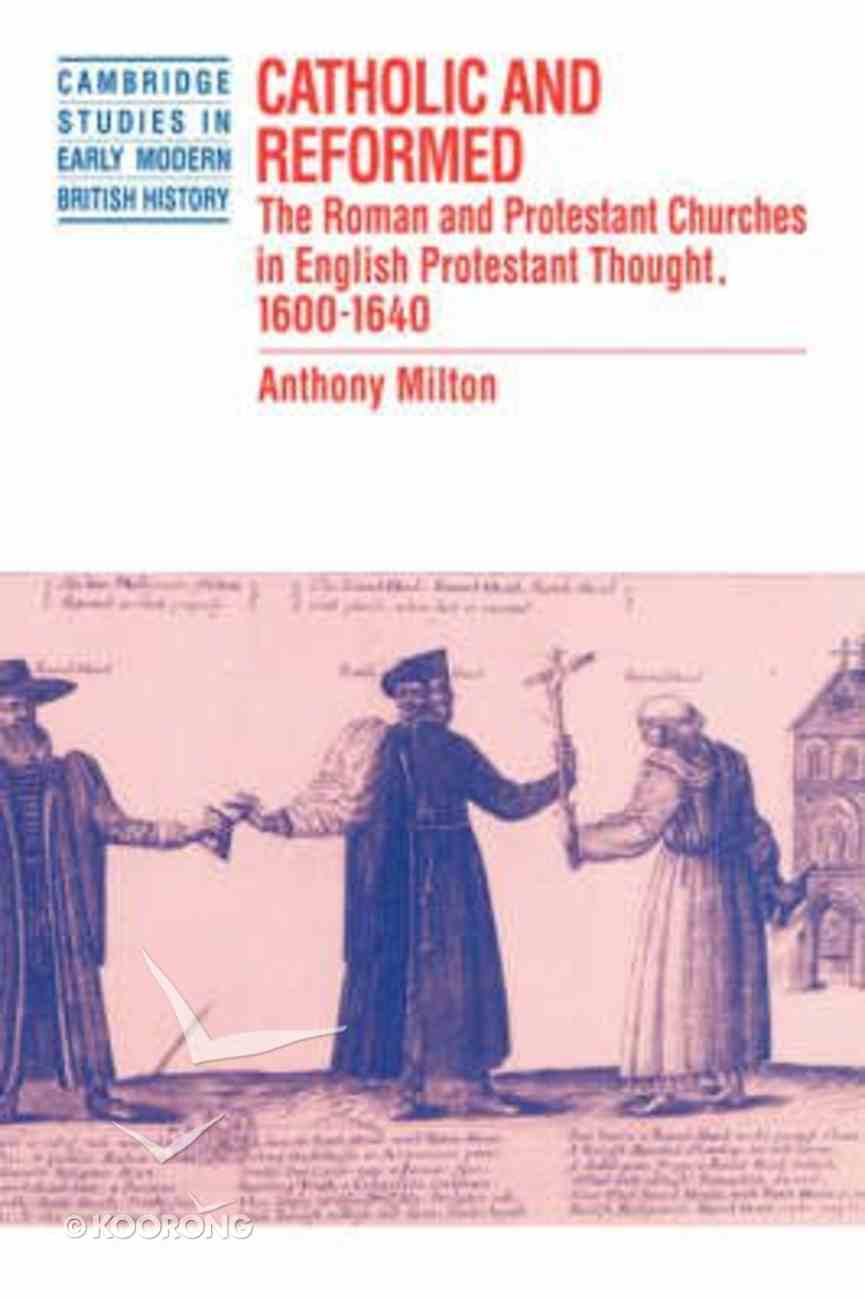 Catholic and Reformed Paperback