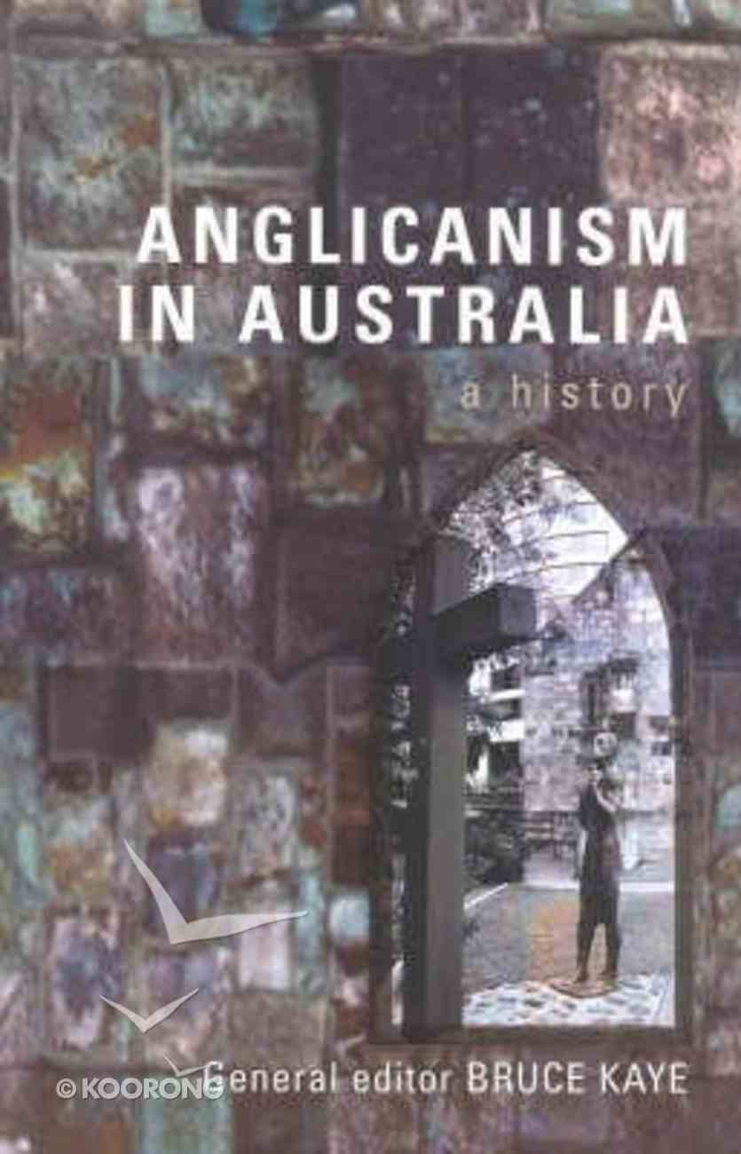 A History of Anglicanism in Australia Hardback