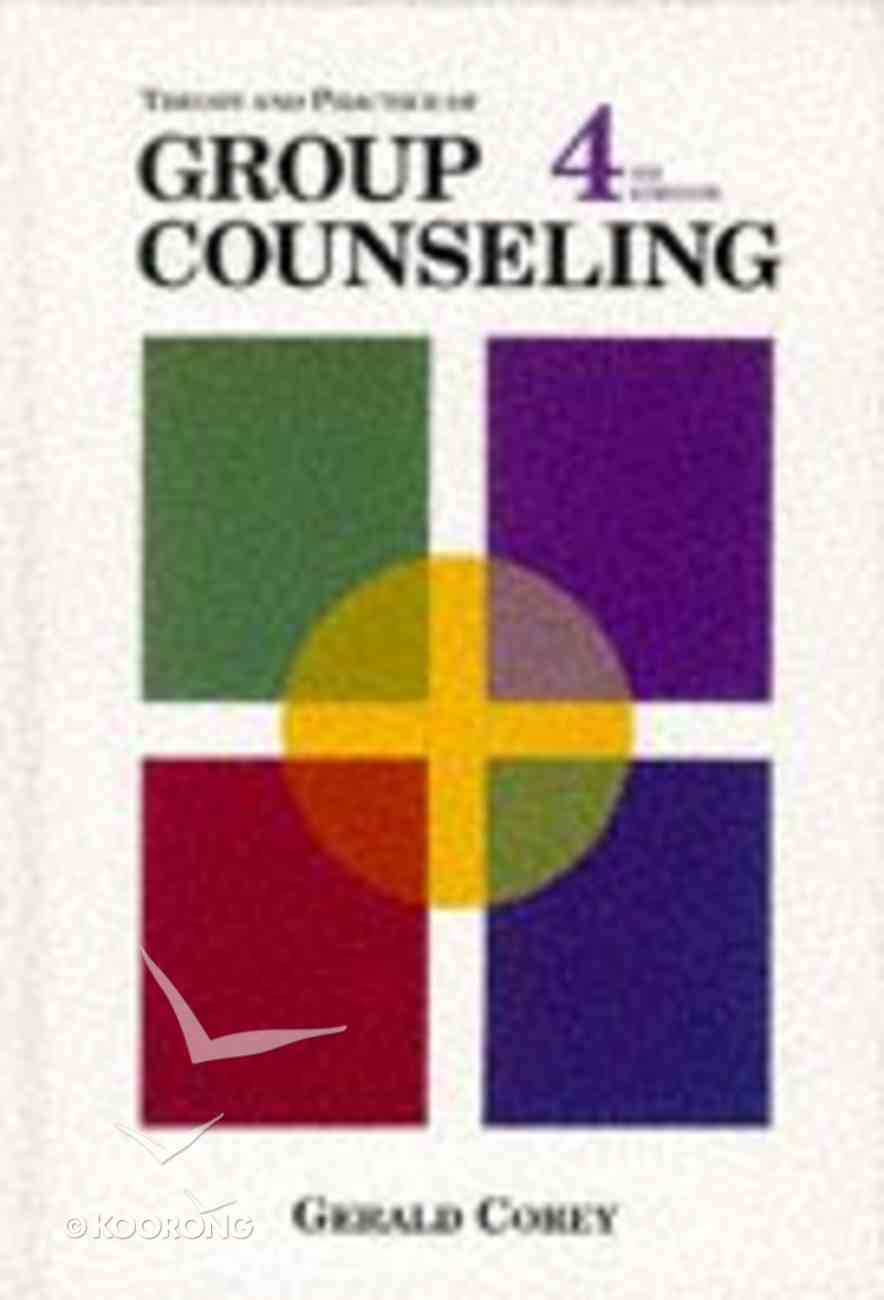 Theory and Practice of Group Counseling (4th Edition) Hardback