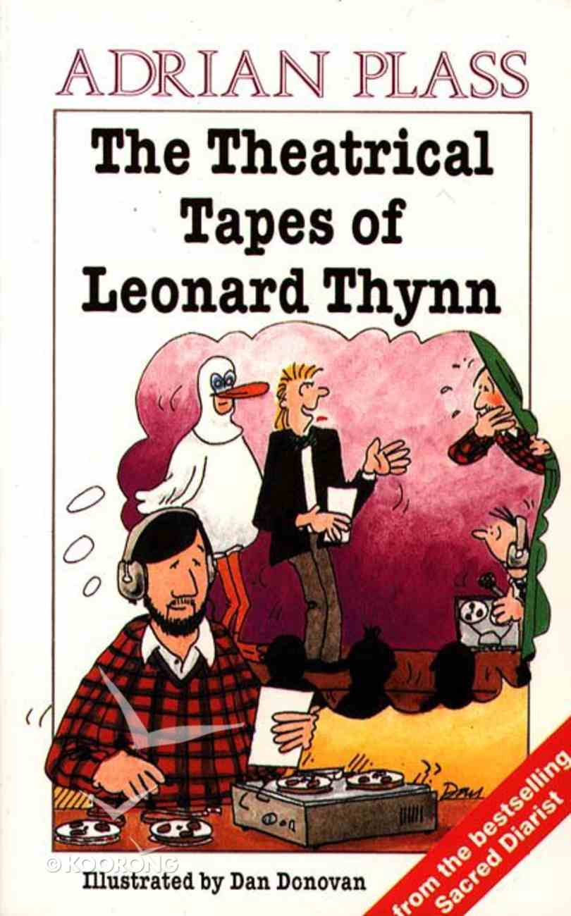 The Theatrical Tapes of Leonard Thynn Paperback