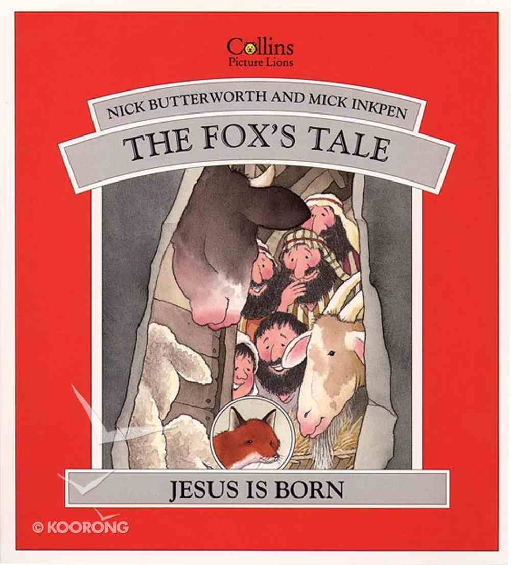 The Fox's Tale (Animal Tales Series) Paperback
