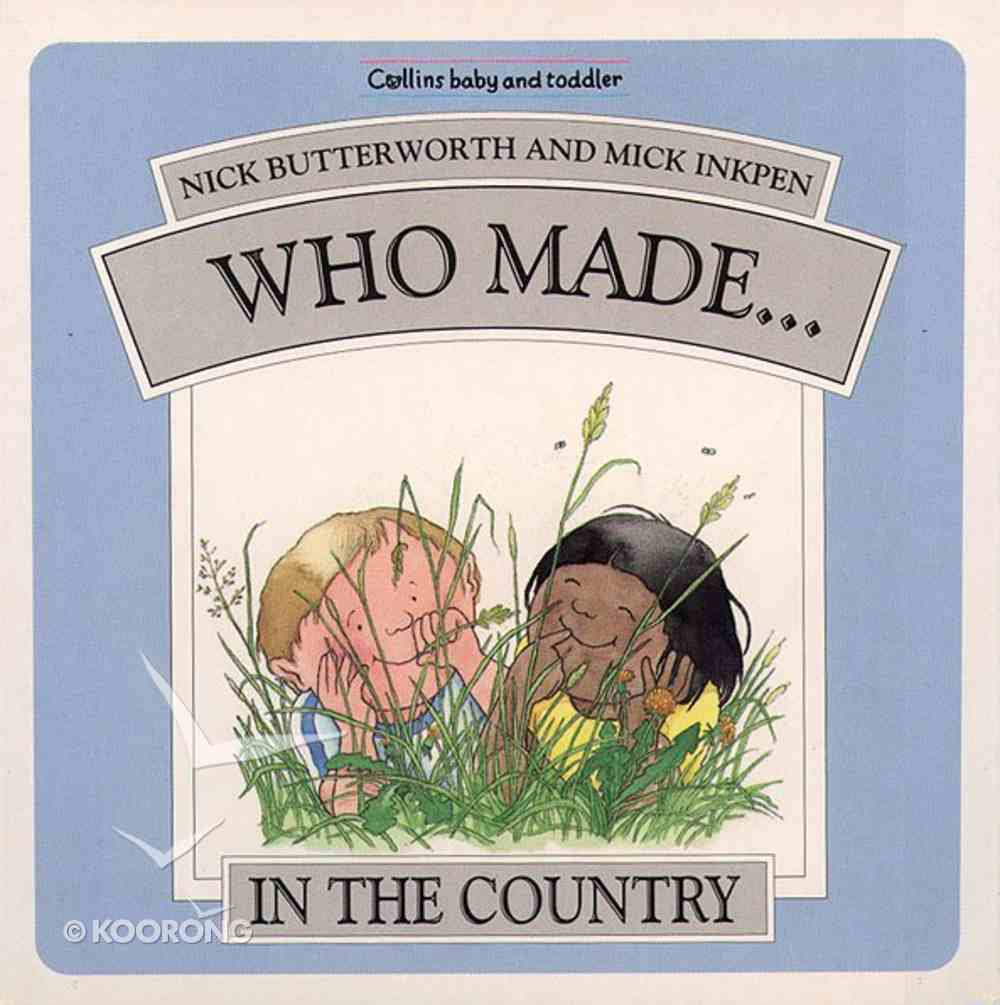 Who Made...In the Country Hardback