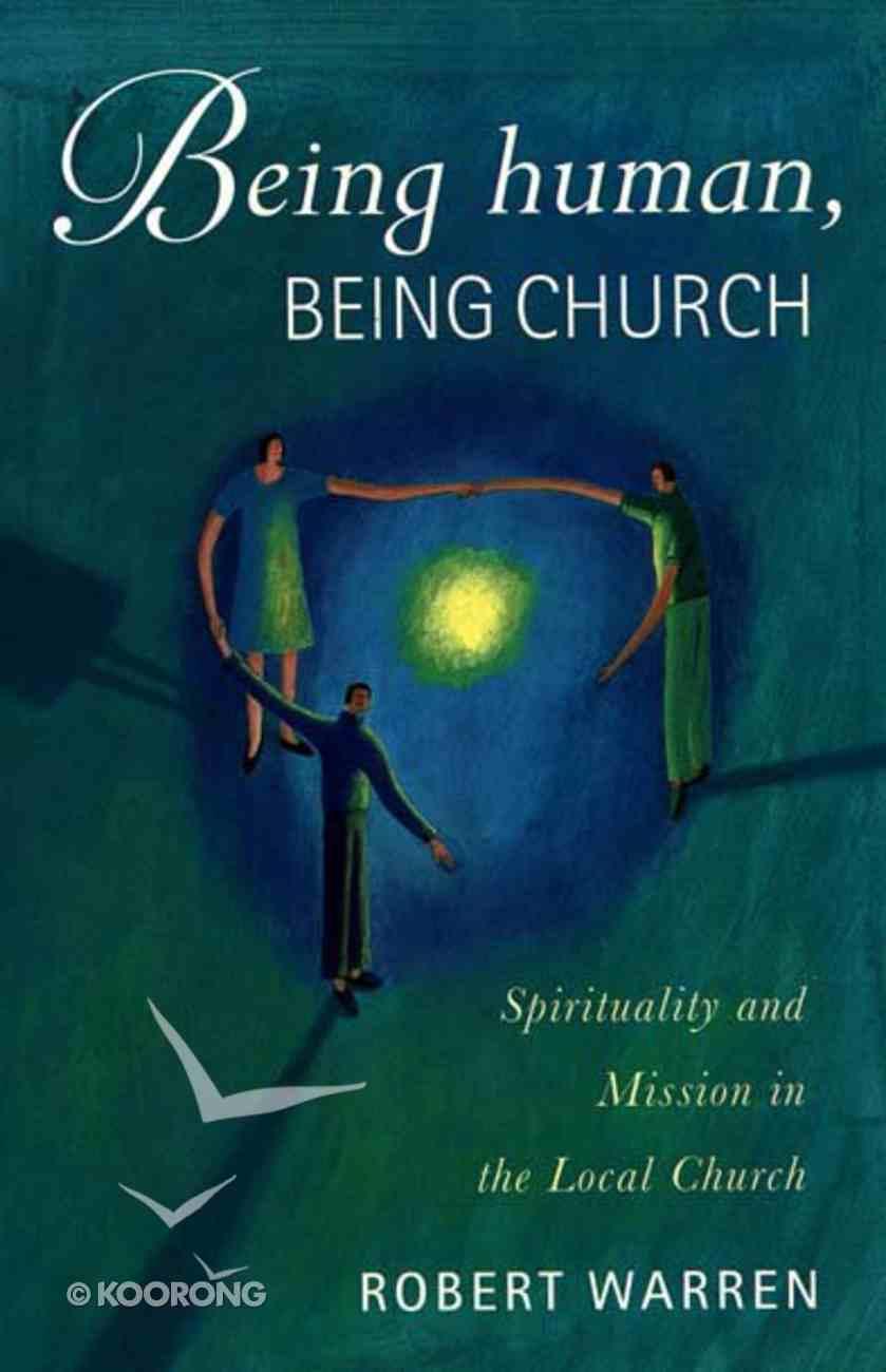 Being Human, Being Church Mass Market
