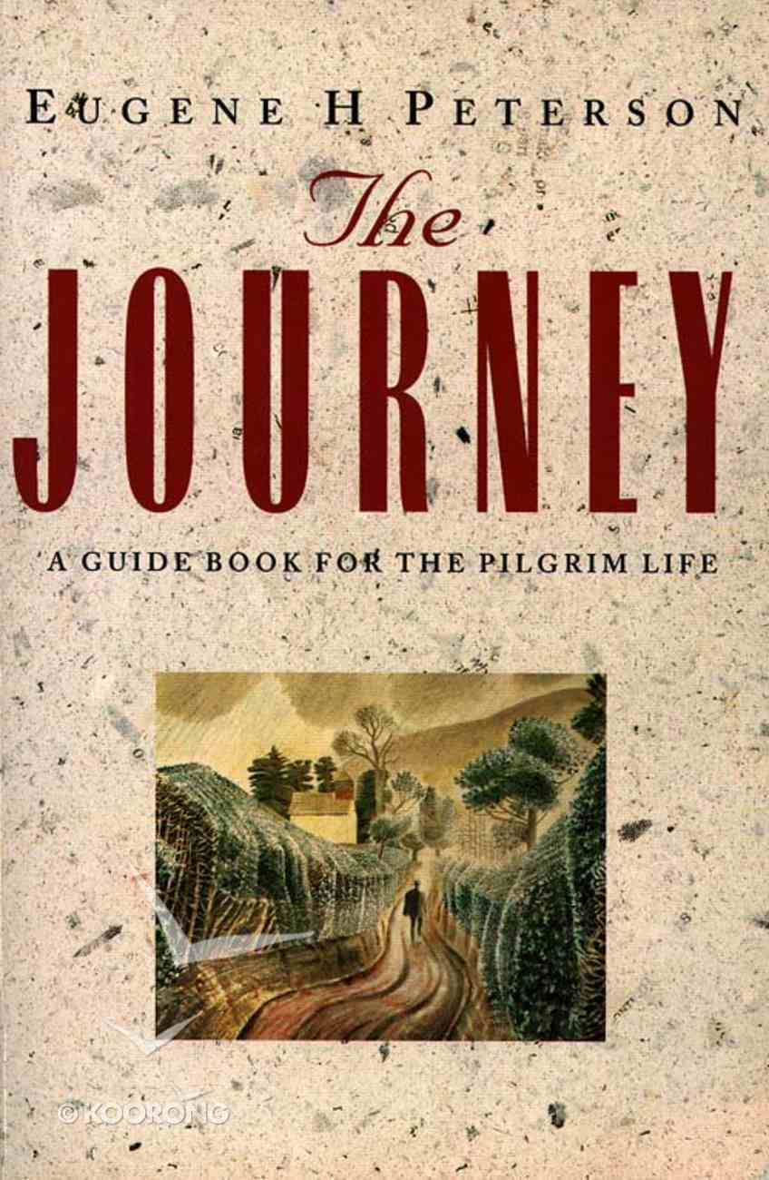 Journey: A Guide Book For the Pilgrim Paperback