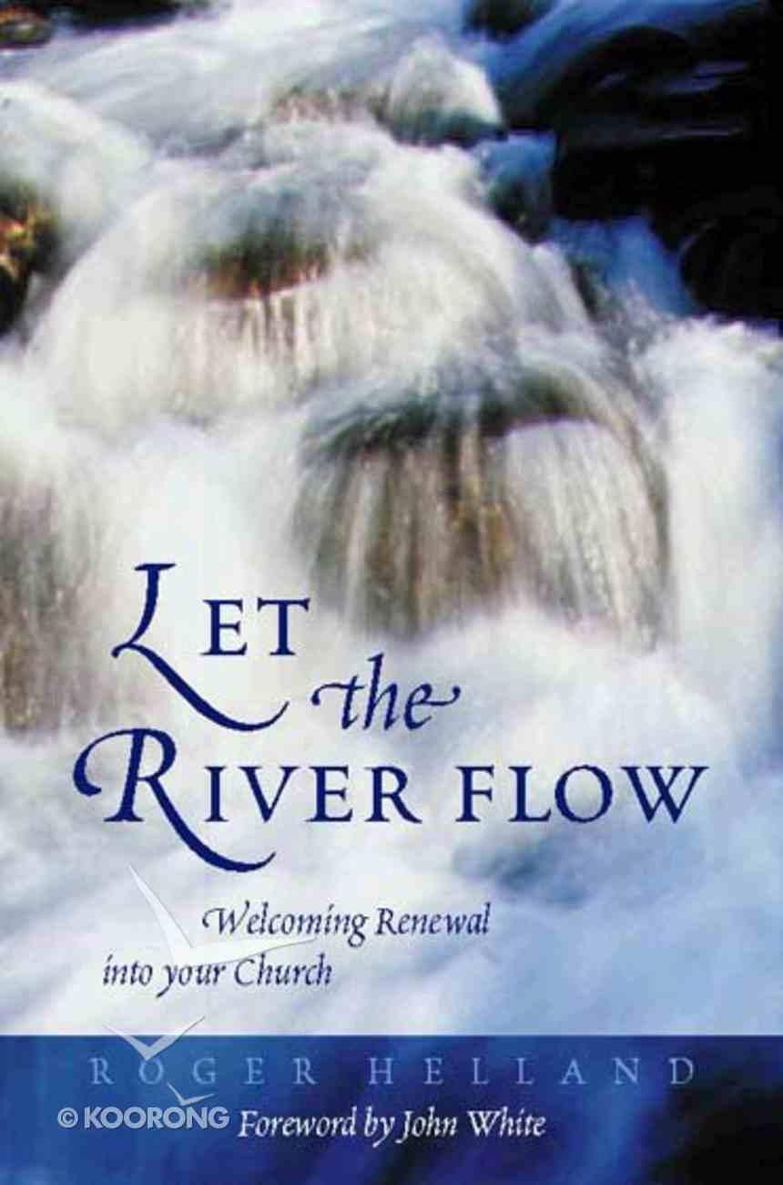 Let the River Flow Paperback