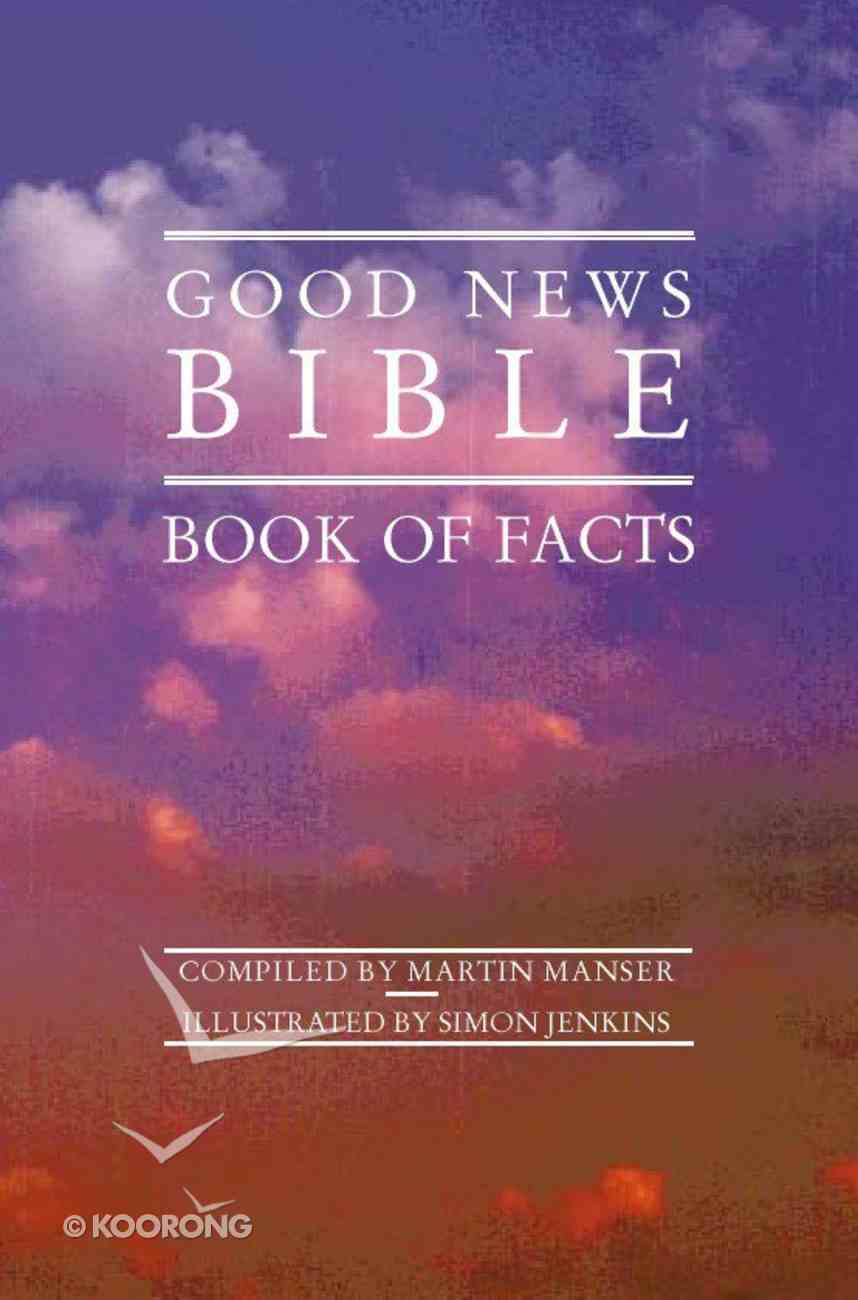 Good News Bible Book of Facts Paperback
