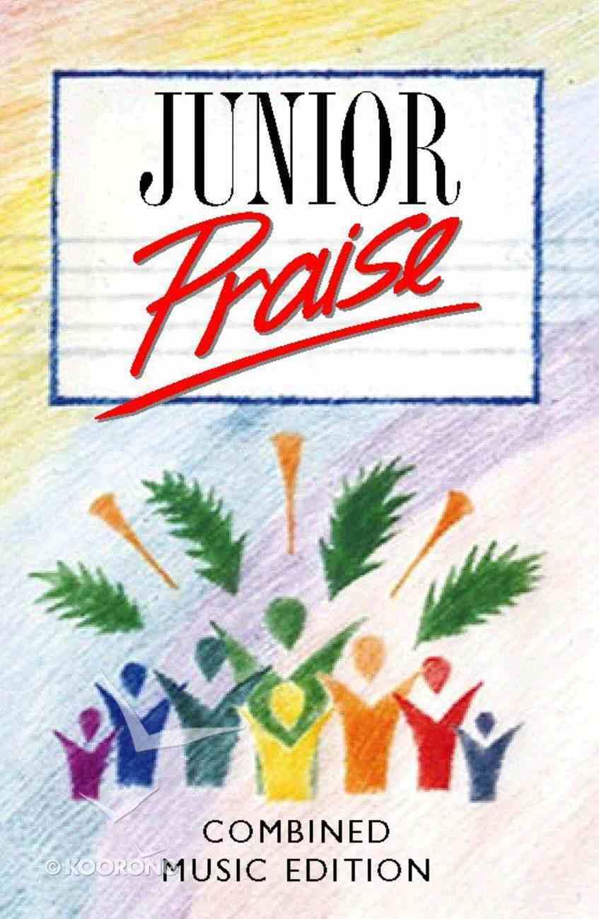 Junior Praise (Combined Music Edition) Hardback