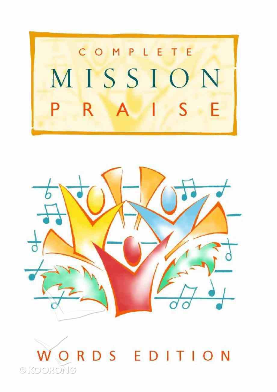 Complete Mission Praise (Music Book) (Words Edition) Hardback