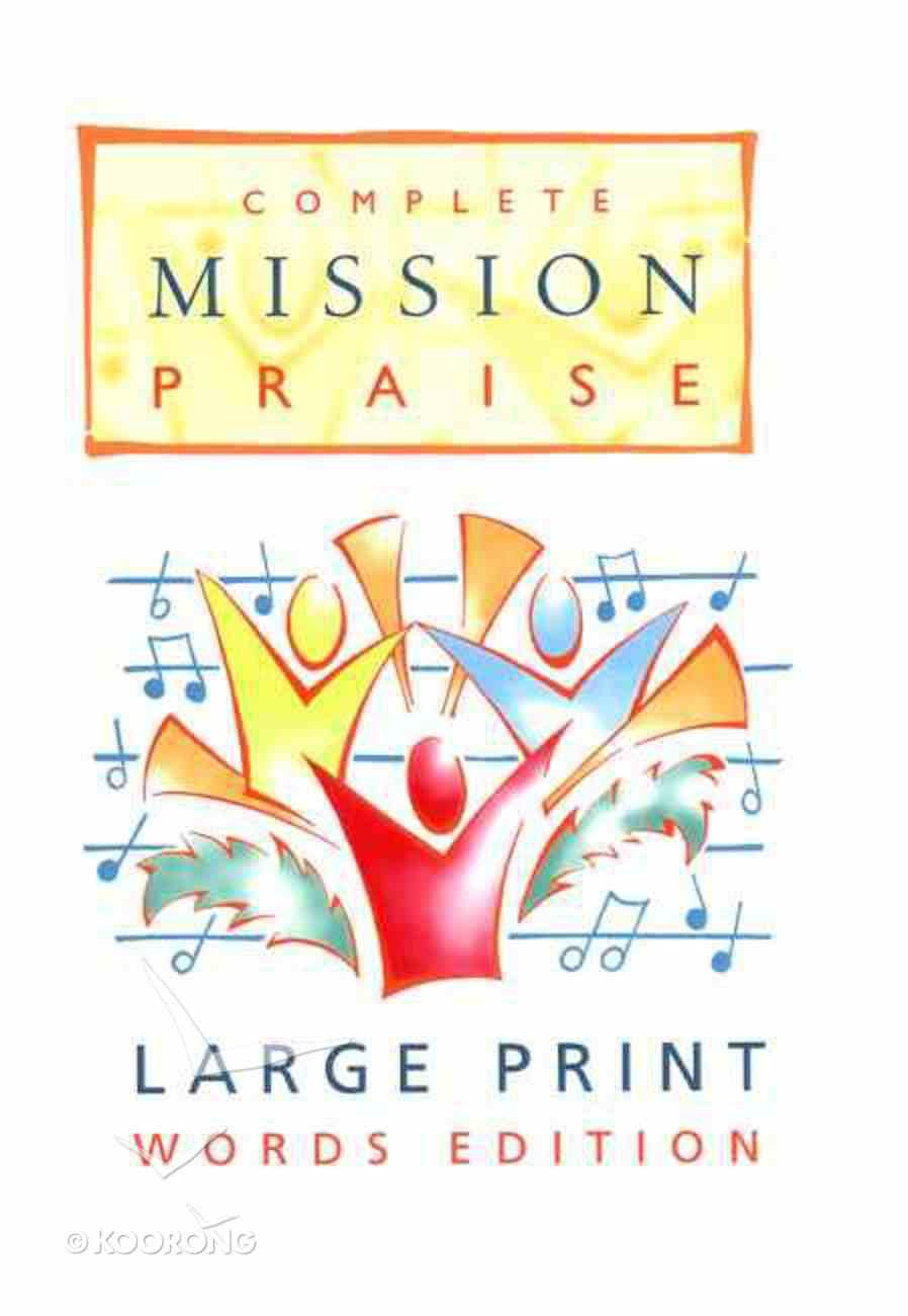 Complete Mission Praise (Music Book) (Large Print) Paperback