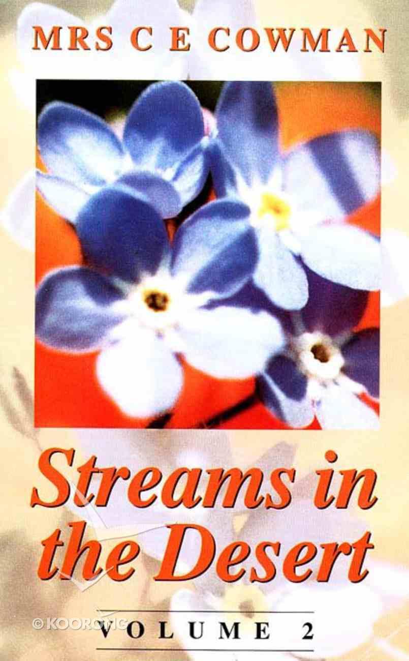Streams in the Desert (Vol 2) Paperback