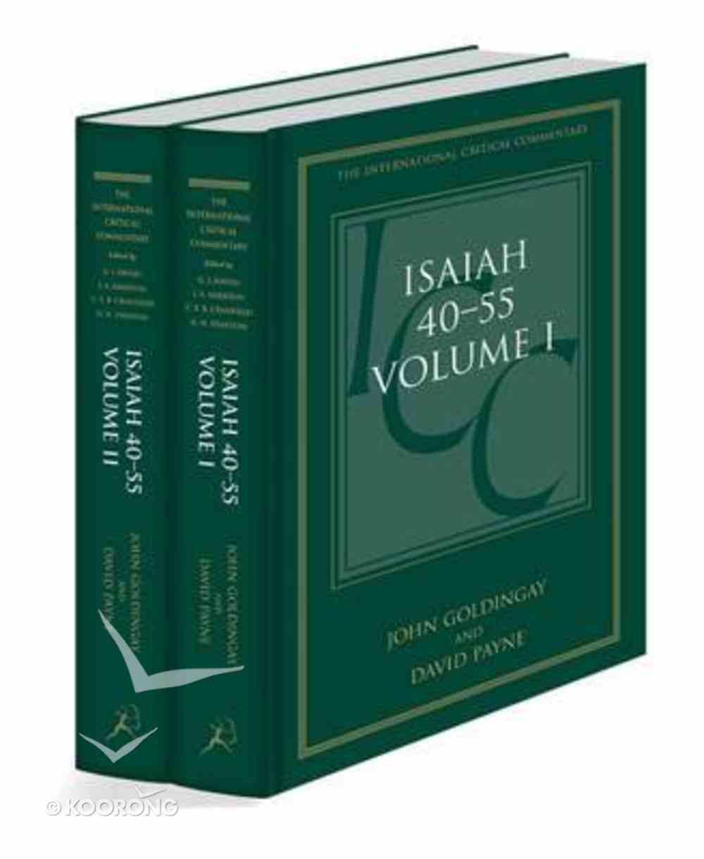 Isaiah 40-55 (Volume 1 & 2) (International Critical Commentary Series) Hardback