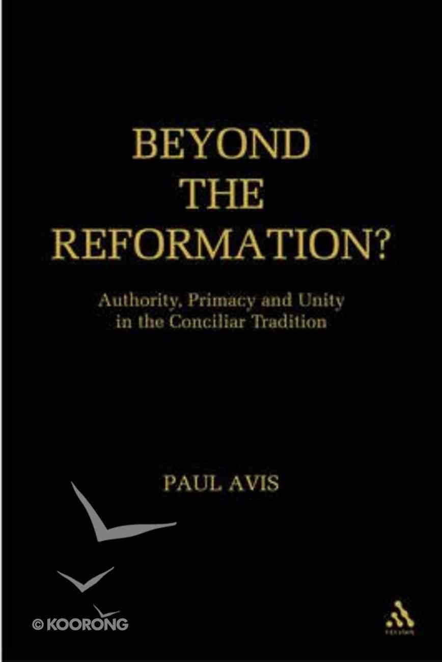 Beyond the Reformation Hardback