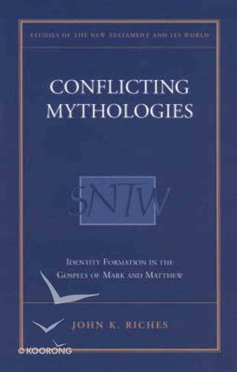 Conflicting Mythologies Hardback