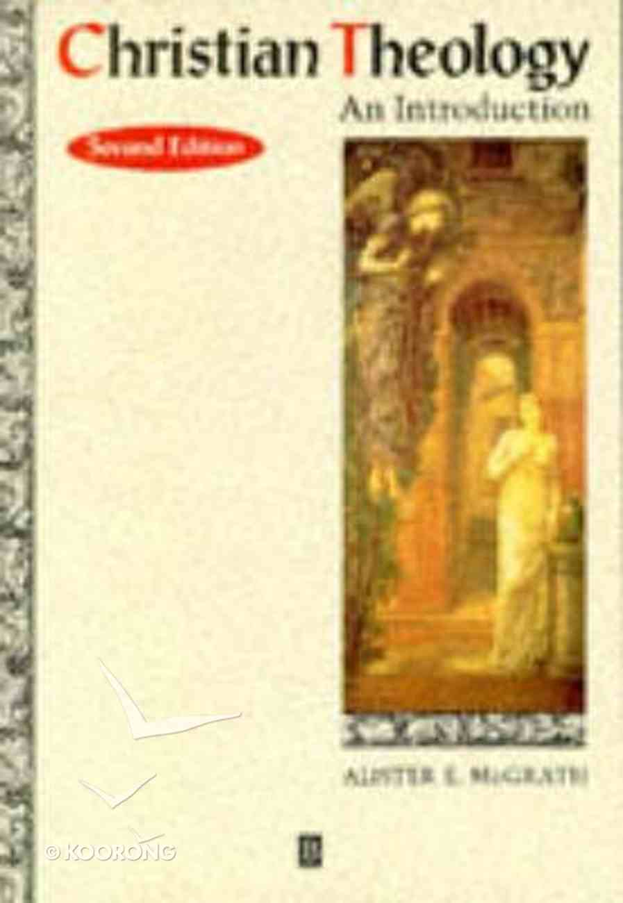 An Christian Theology (2nd Edition) Paperback