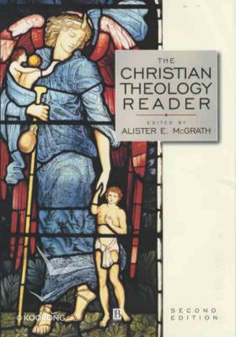 The Christian Theology Reader (2nd Edition) Paperback