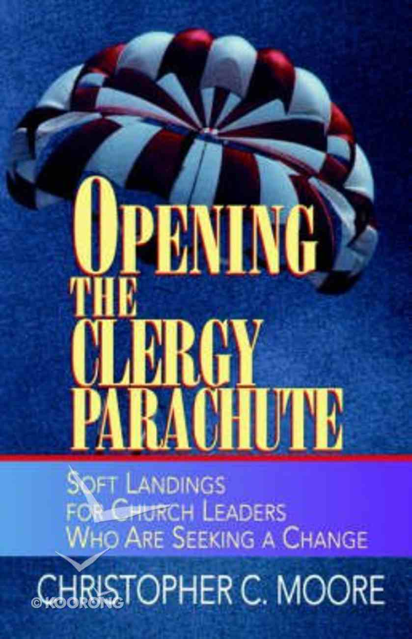 Opening the Clergy Parachute Paperback