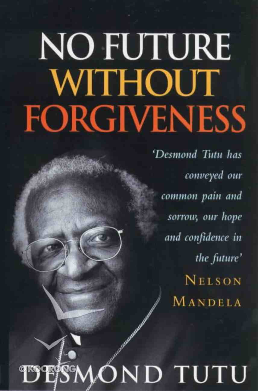 No Future Without Forgiveness Paperback