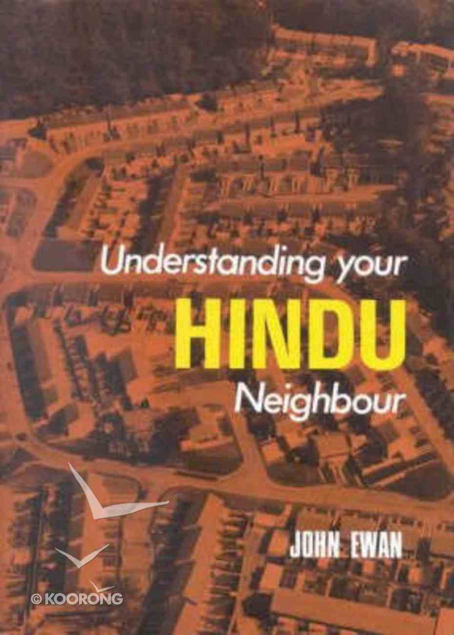 Understanding Your Hindu Neighbour Hardback