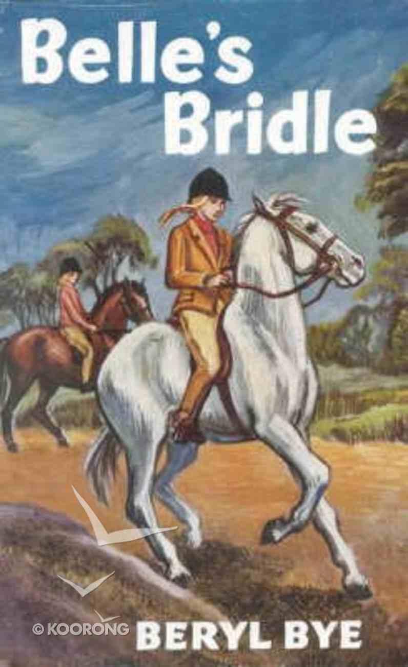 Belle's Bridle (Gateway Series) Hardback