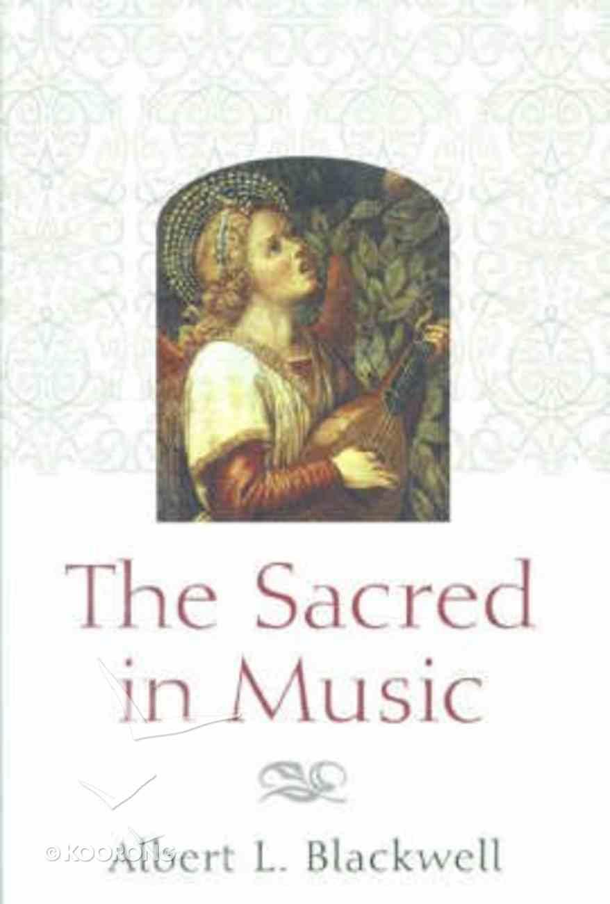 The Sacred in Music Hardback