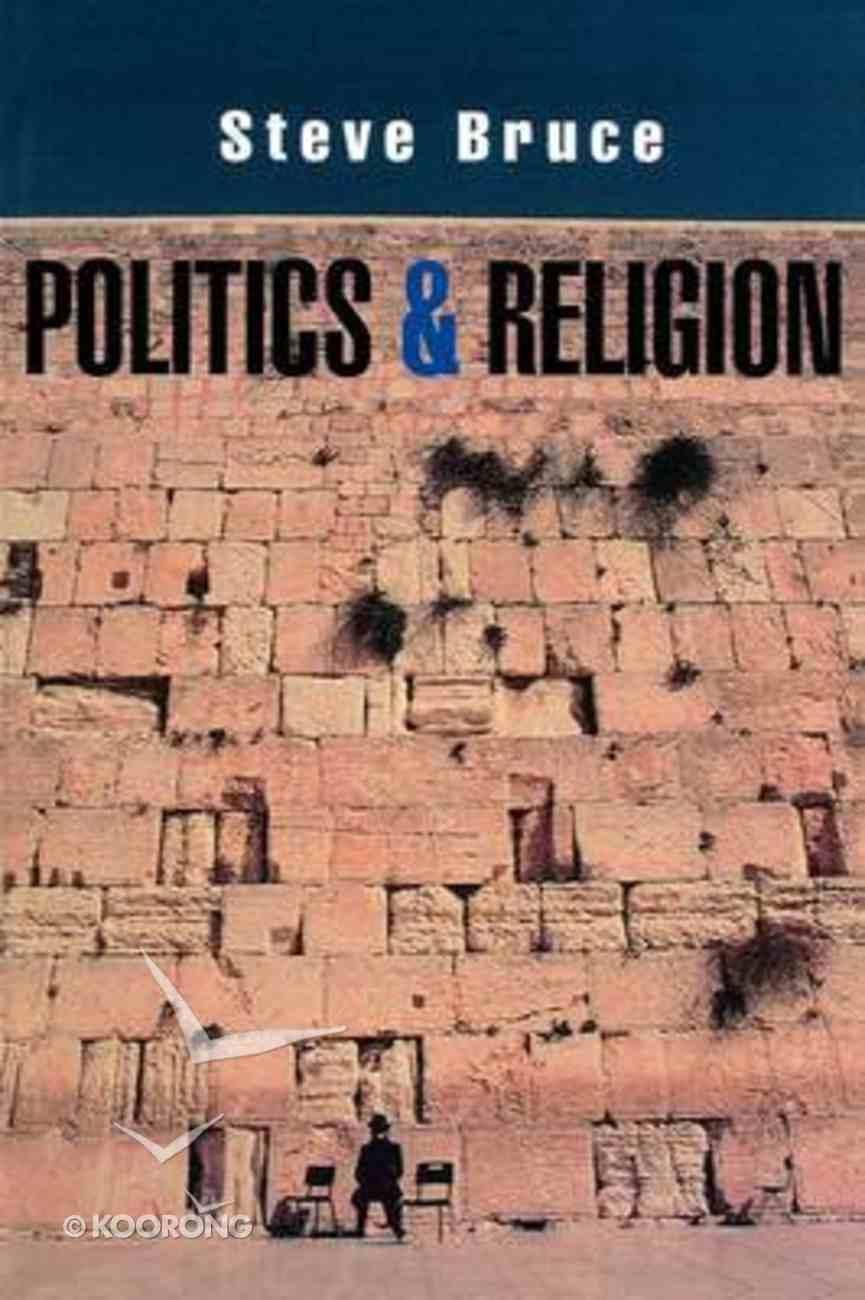 Politics and Religion Paperback