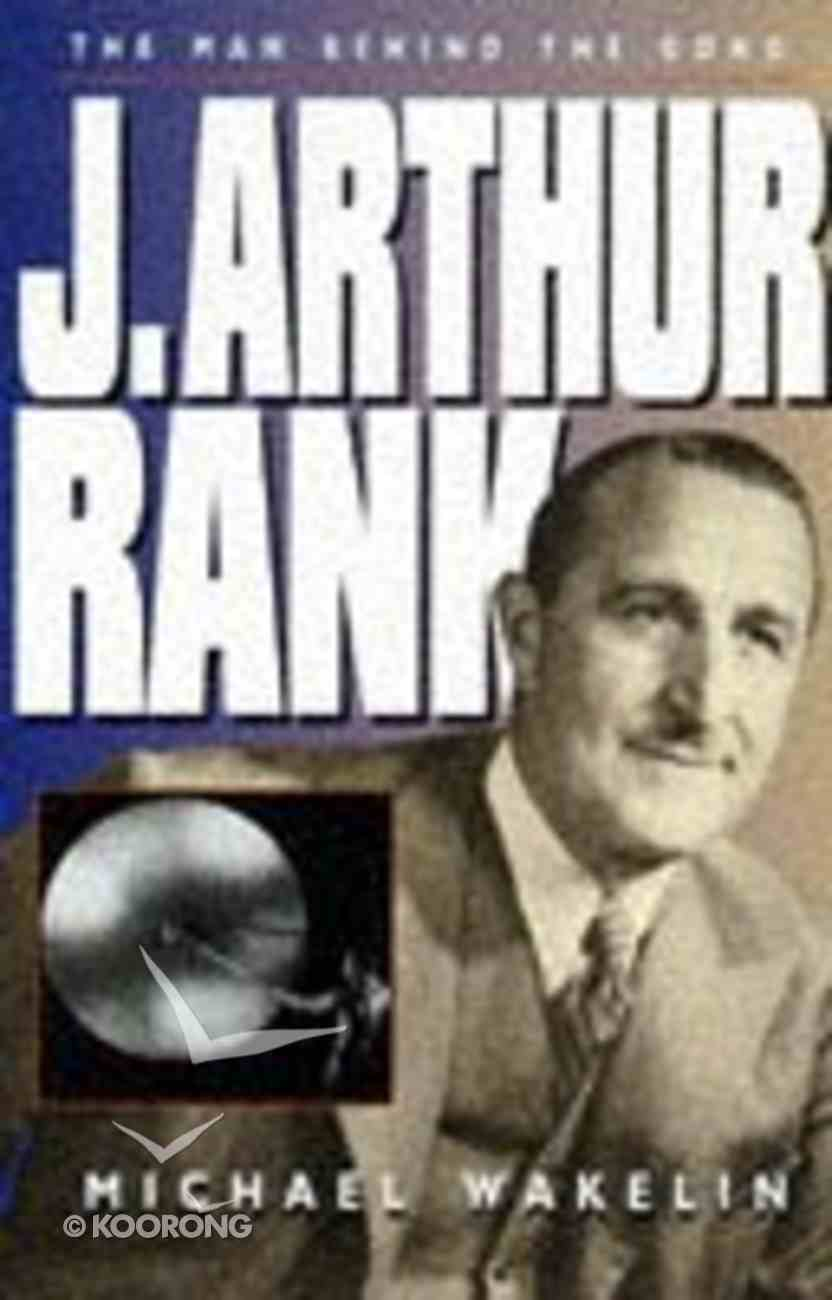 J Arthur Rank Paperback