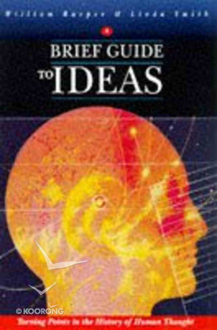 A Brief Guide to Ideas Paperback