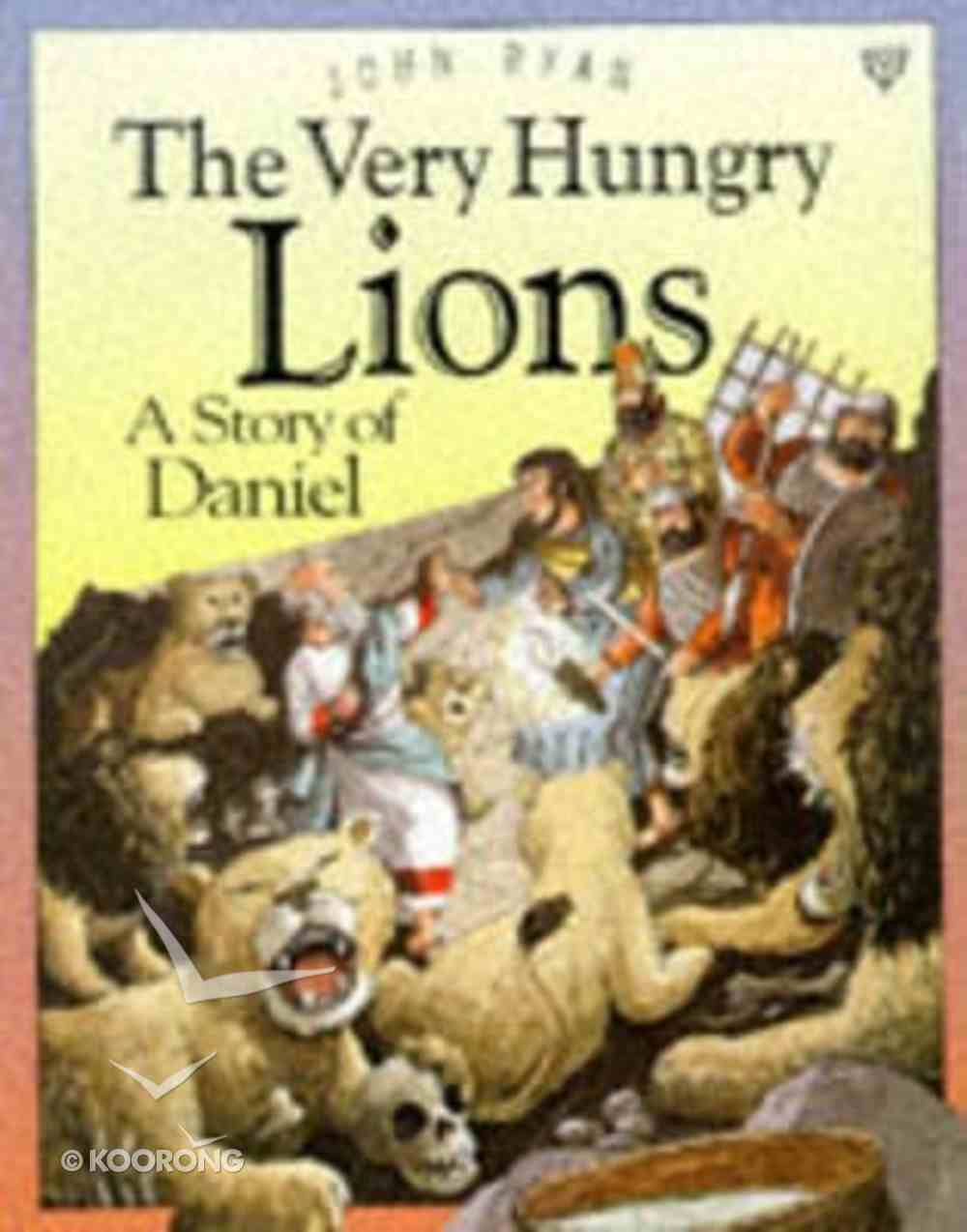 The Very Hungry Lions Paperback