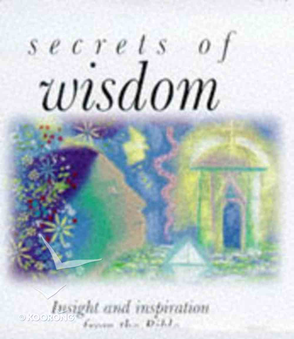 Secrets of Wisdom Hardback