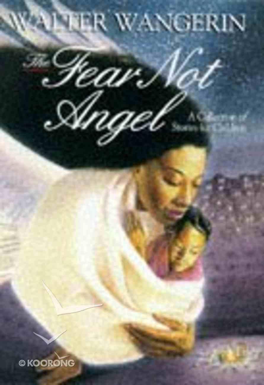 The Fear Not Angel Hardback
