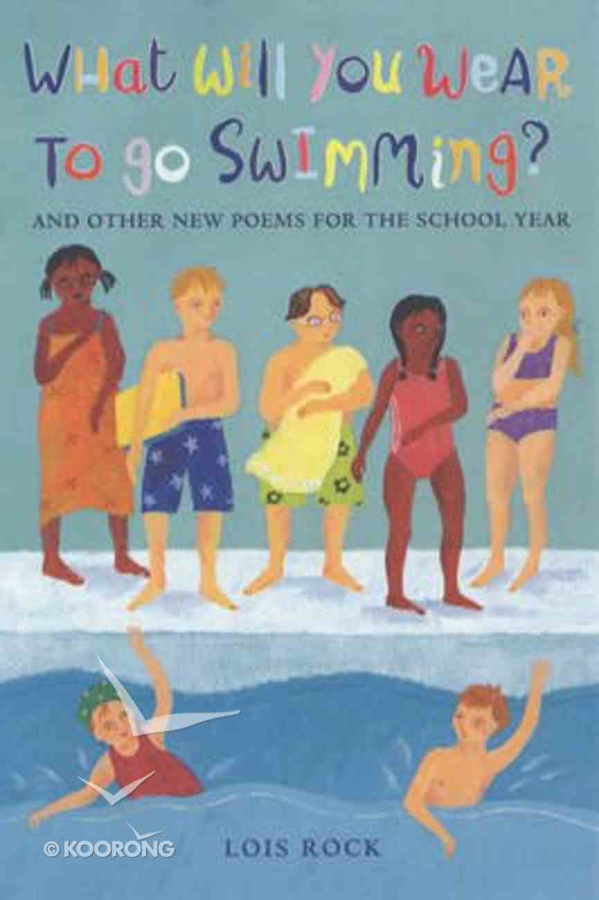 What Will You Wear to Go Swimming? Paperback