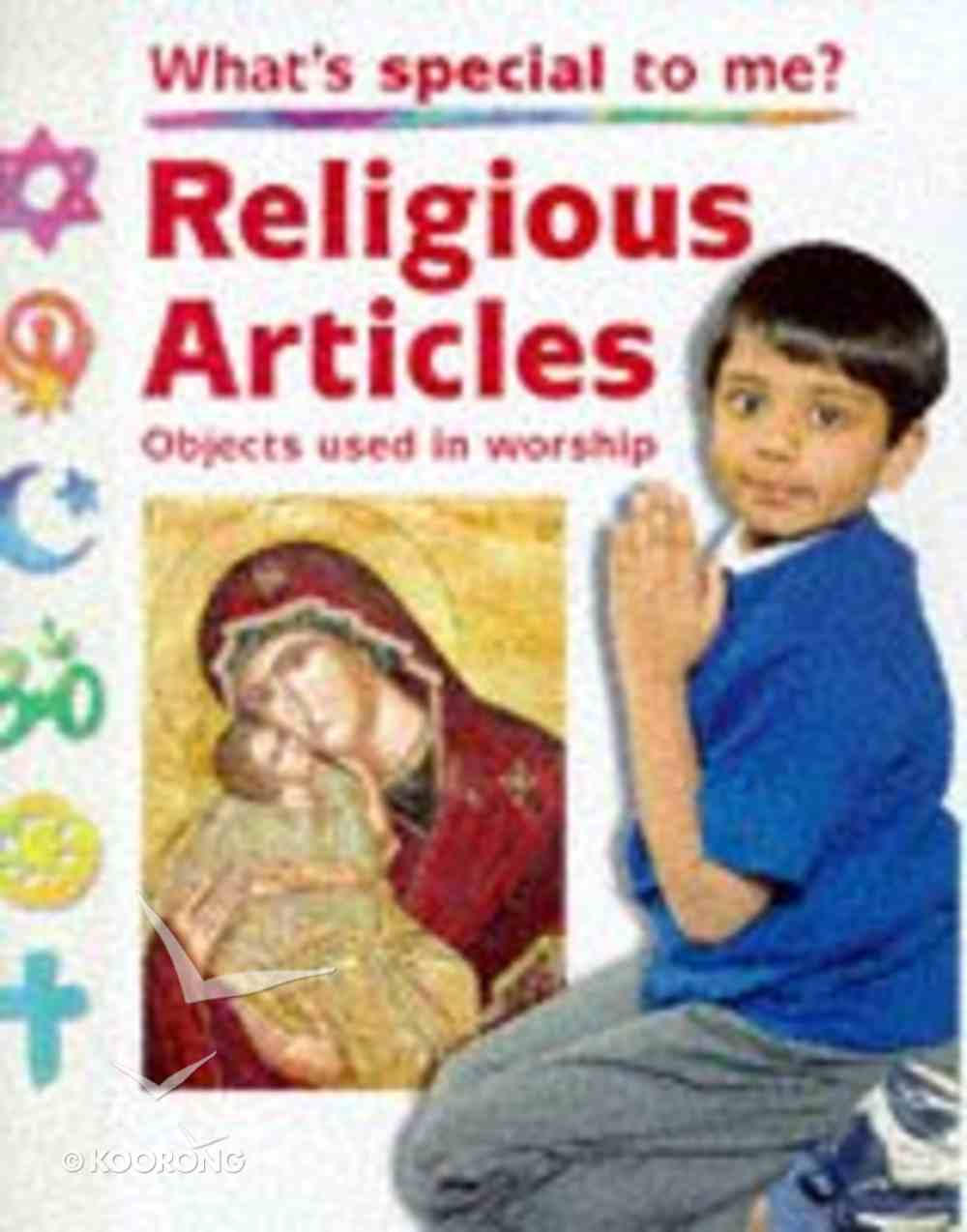 Religious Articles (What's Special To Me? Series) Hardback