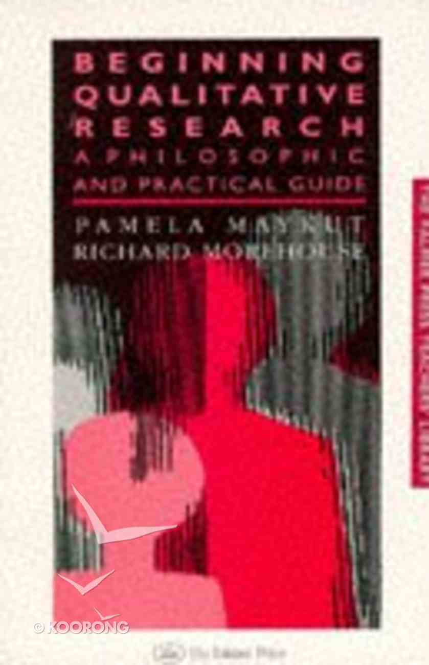 Beginning Qualitative Research Paperback