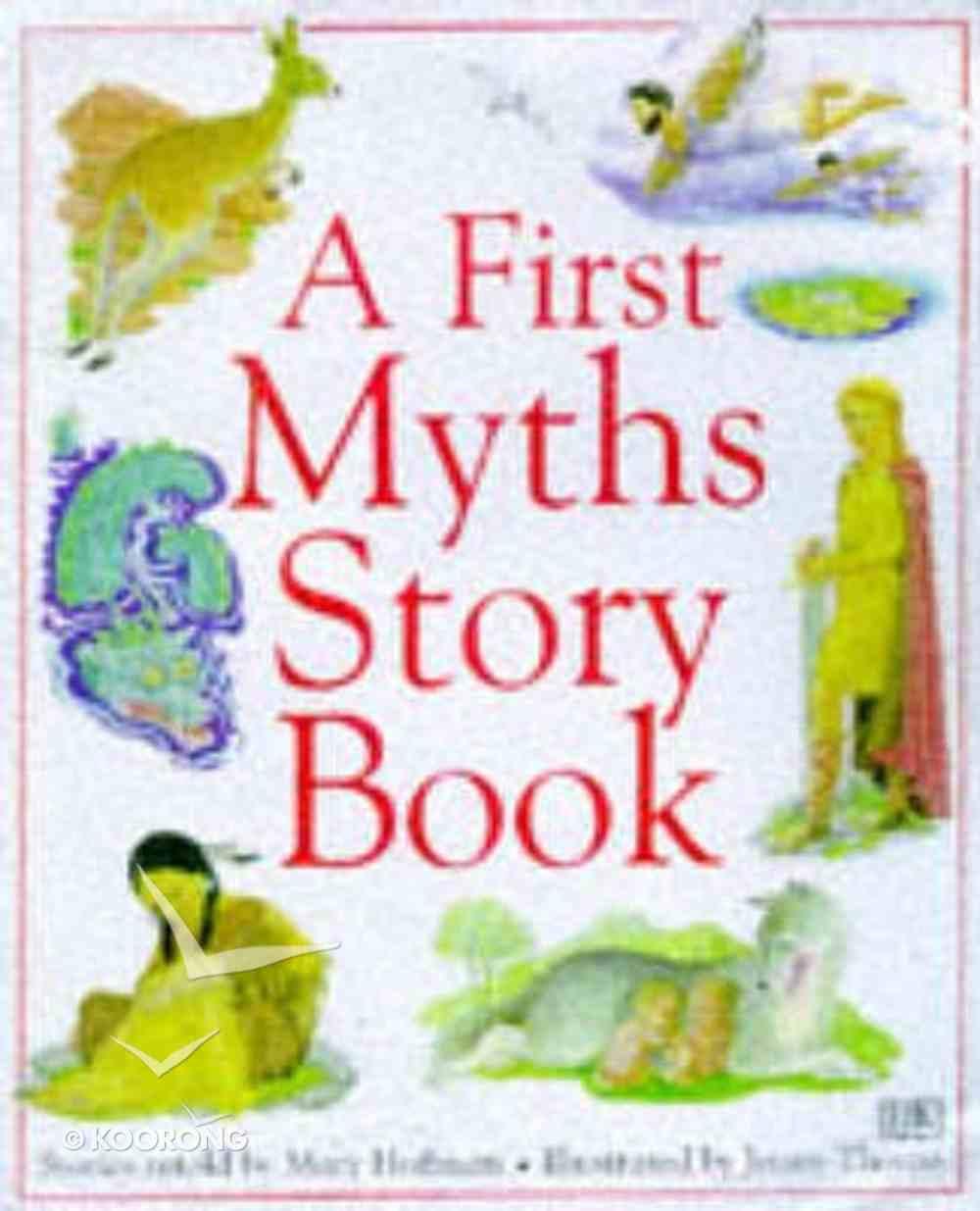 A First Myths Storybook Hardback
