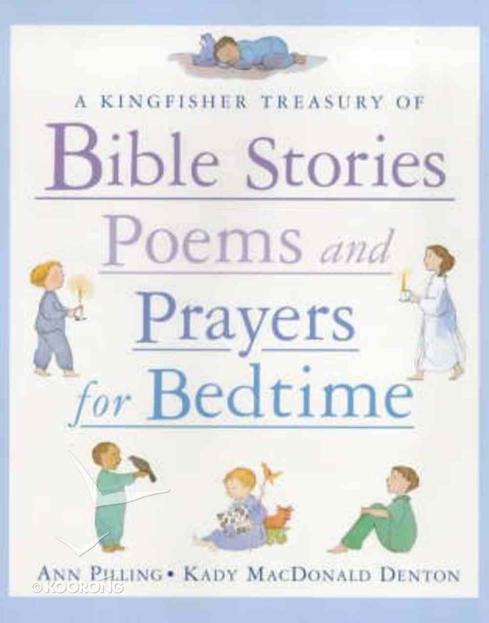 Kingfisher Treasury of Bible Stories, Poems and Prayers For Bedtime Hardback