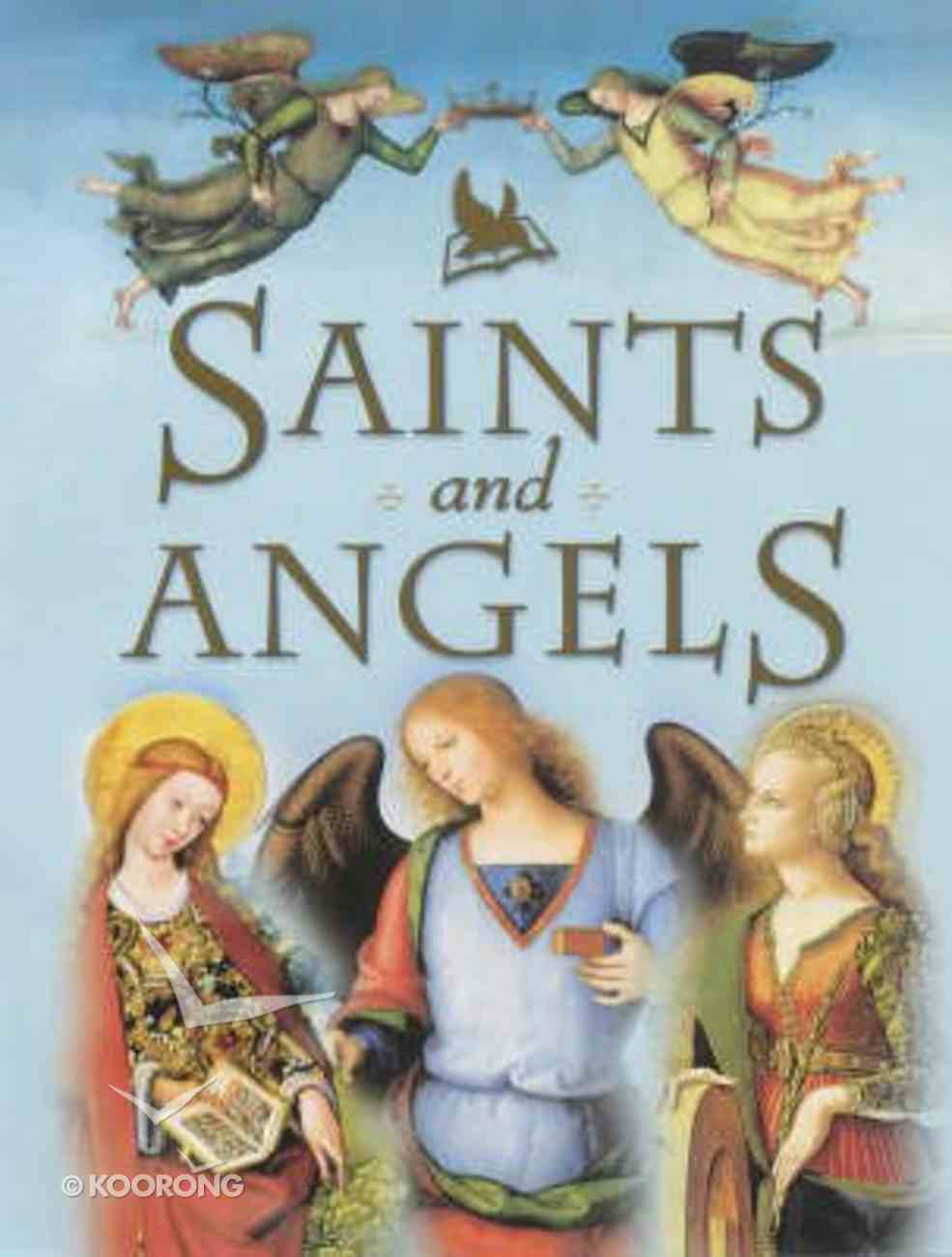 Saints and Angels Hardback
