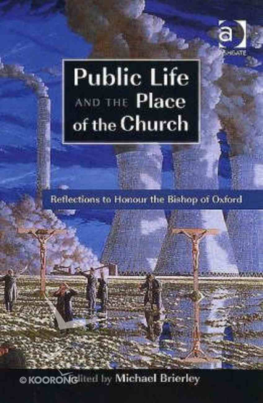 Public Life and the Place of the Church Paperback