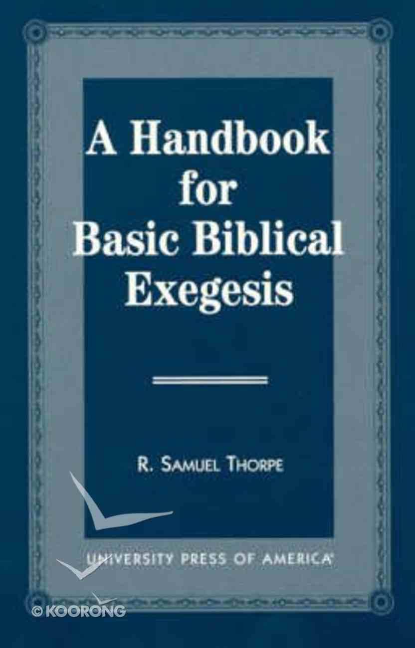 Handbook For Basic Biblical Exegesis Paperback