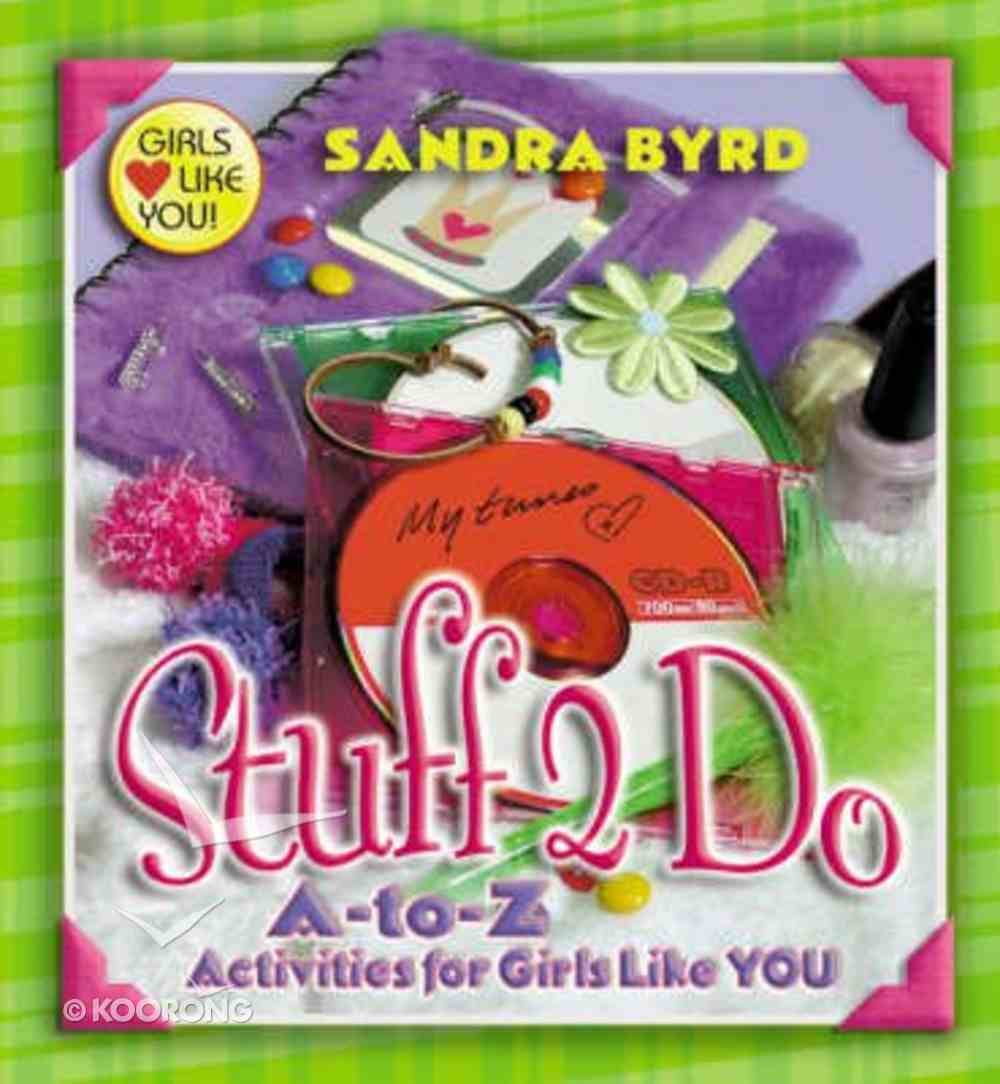 Stuff 2 Do (Girls Like You Series) Paperback