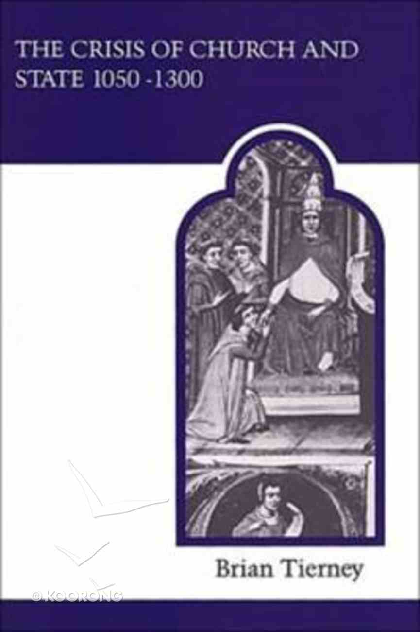 Crisis of the Church 1050-1300 Paperback