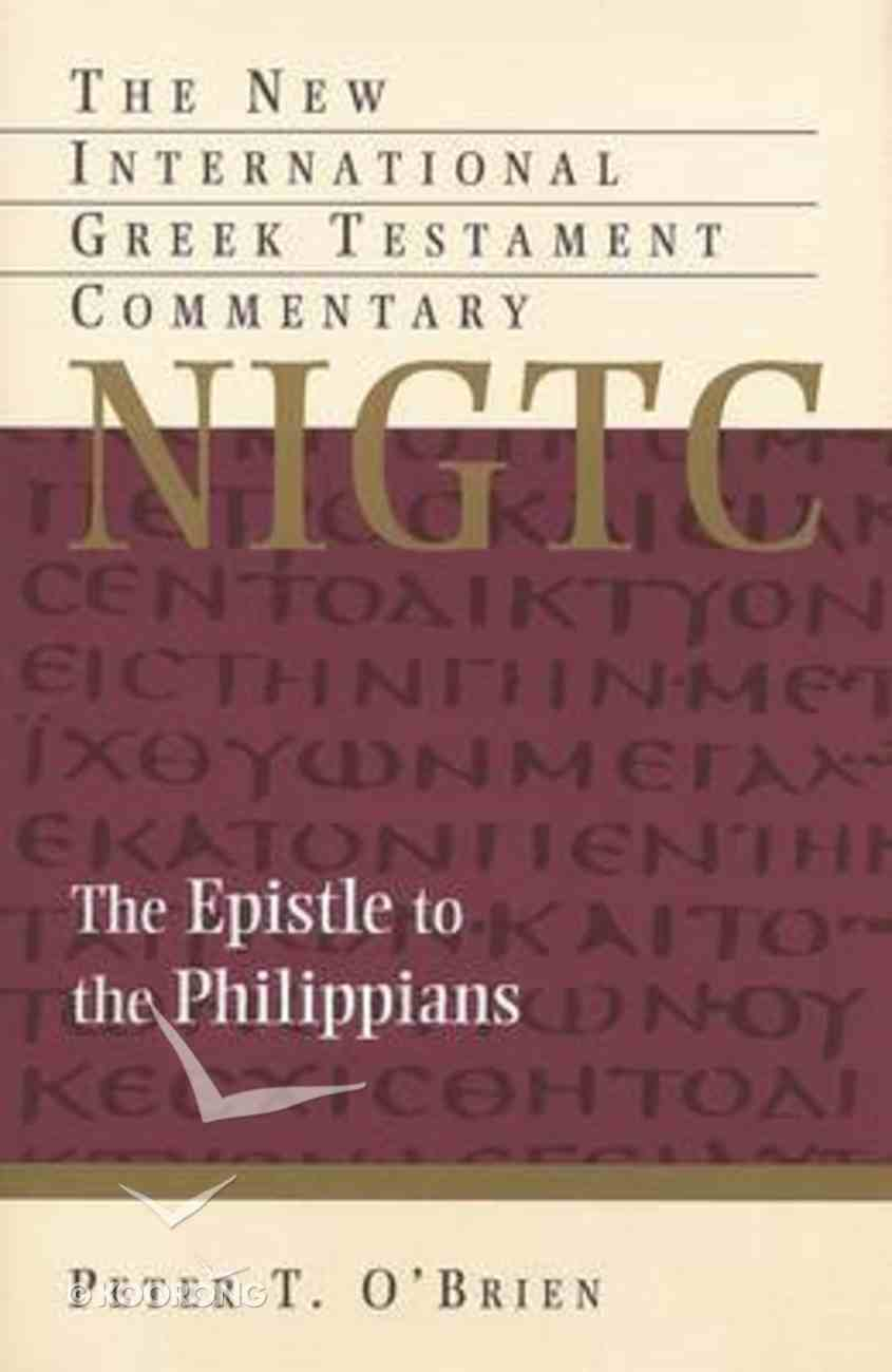 Epistle to the Philippians (New International Greek Testament Commentary Series) Hardback