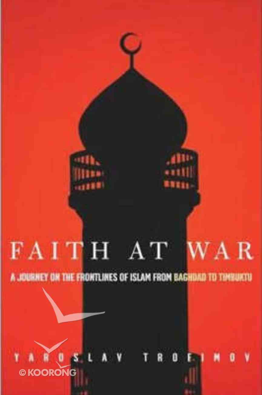 Faith At War Hardback